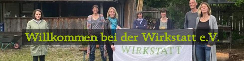 Willkommen bei der Wirkstatt im Miesbacher Oberland
